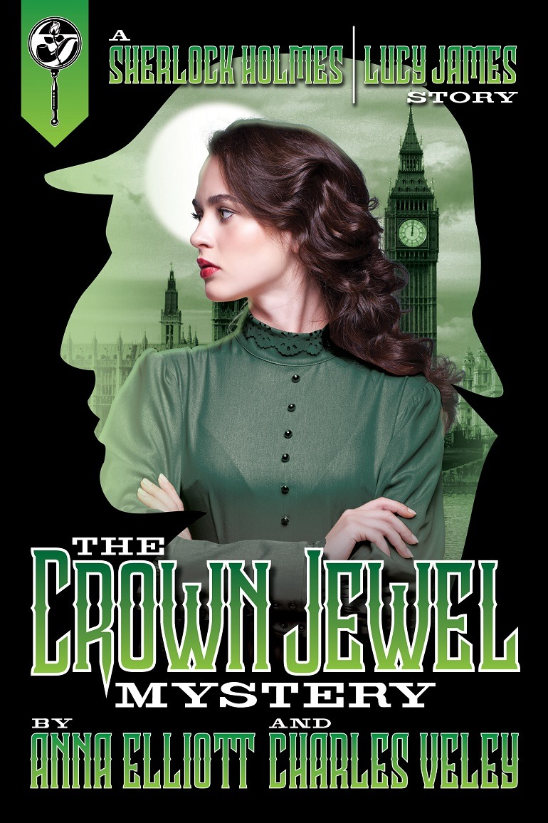 Image: Cover of The Crown Jewel Mystery, a novel by Anna Elliott and Charles Veley exploring the mysteries of Sherlock Holmes