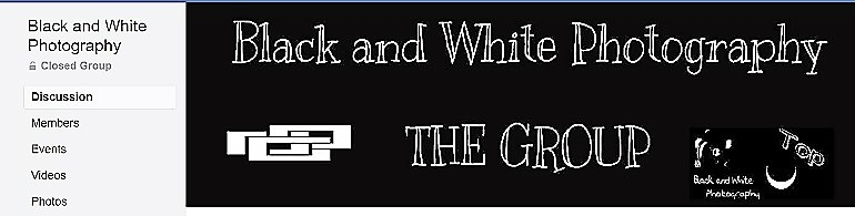 Image: The Facebook page banner of the Black and White Photography Group, one of the Facebook Photography Groups that provide Photography tutorials and photography tips for aspiring and amateur photographers