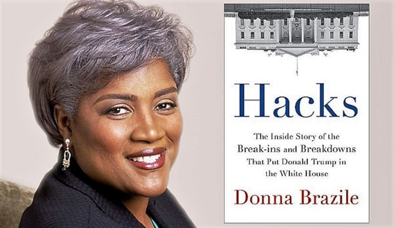 Image: Donna-Brazile, a political commentator and the cover of her new book Hacks: The Inside Story of the Break-ins and Breakdowns That Put Donald Trump in the White House, which he will discuss during the Enoch Pratt Free Library Writers LIVE this month  which also include Chris Matthews, the presenter of Hardball on MSNBC